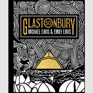 Official Glastonbury 50 book released on 31 October 2019