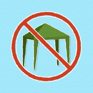 Please don't bring a gazebo with you